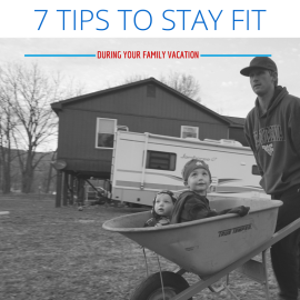 7 tips to stay fit during your family vacation